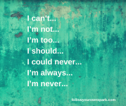 I can't I'm not I'm too I should I could never I'm always I'm never (1).png
